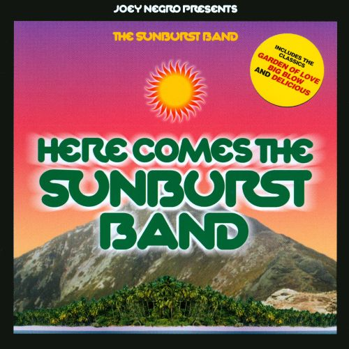 Here Comes the Sunburst Band