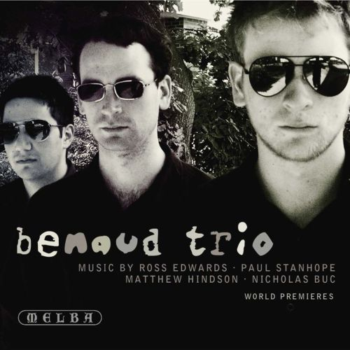 Benaud Trio Performs Music by Ross Edwards, Paul Stanhope, Matthew Hindson, Nicholas Buc