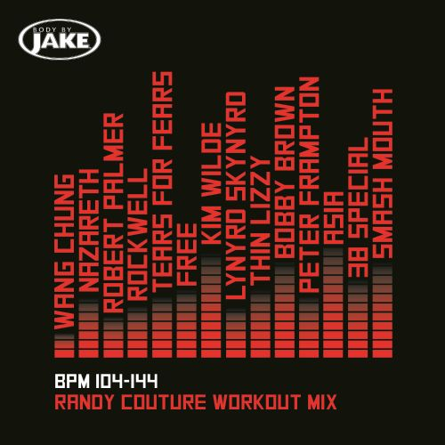 Body By Jake: Randy Couture Workout Mix
