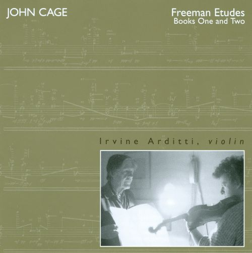 John Cage: Freeman Etudes, Books One and Two
