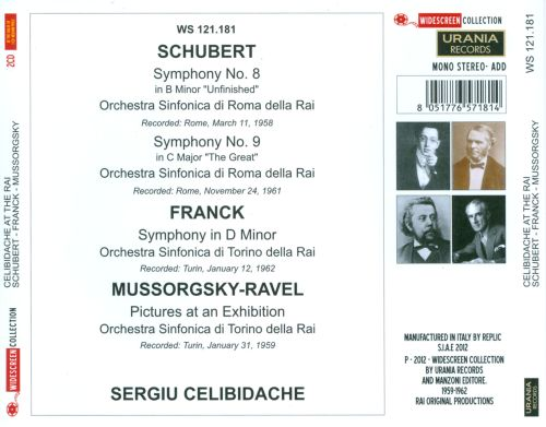 Schubert: Symphonies Nos. 8 & 9; Franck: Symphony in D minor; Mussorgsky-Ravel: Pictures at an Exhibition