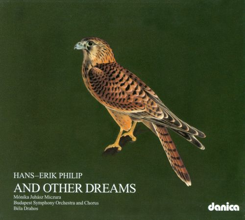 Hans-Erik Philip: And Other Dreams