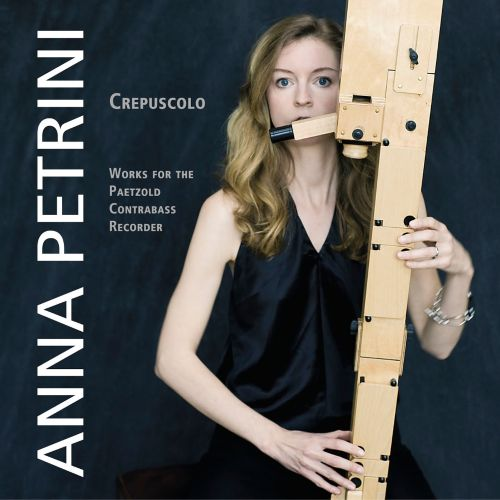 Crepuscolo: Works for the Paetzold Contrabass Recorder