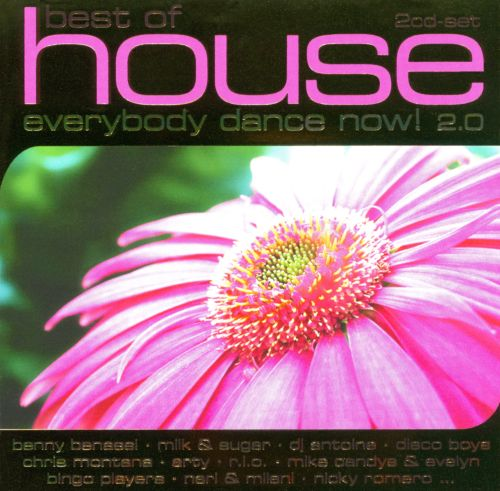 The Best of House: Everybody Dance Now! 2.0