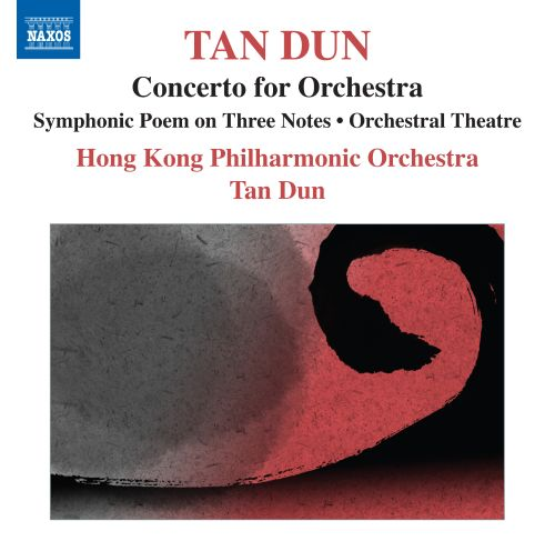 Tan Dun: Concerto for Orchestra