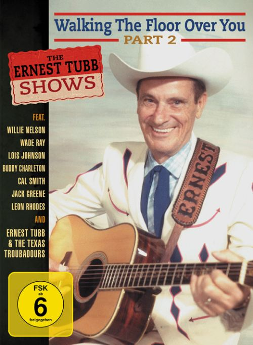 The Ernest Tubb Shows: Walking the Floor over You, Vol. 2