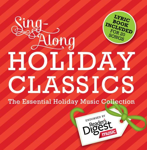 Sing Along Holiday Classics: The Essential Holiday Music Collection