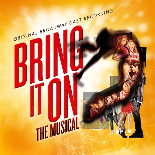 Bring It On: The Musical [Original Broadway Cast Recording]
