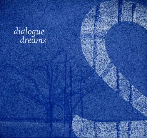 Dialogue Dreams