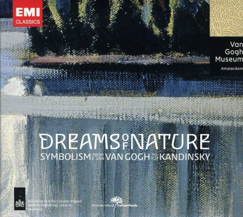 Dreams of Nature: Symbolism from Van Gogh to Kandinsky