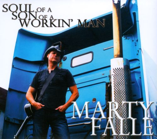 Soul Of A Son Of A Workin' Man