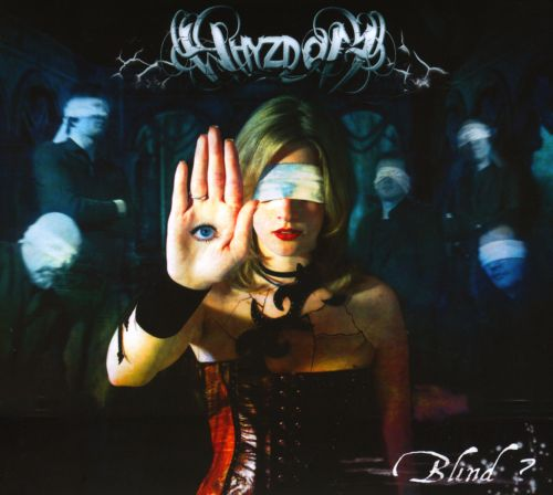 Blind? - Whyzdom | Songs, Reviews, Credits | AllMusic
