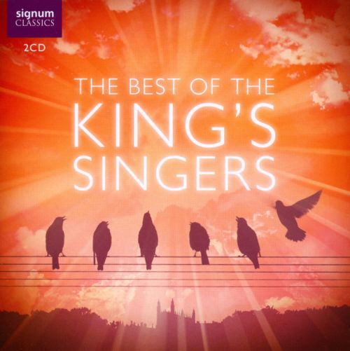 The Best of the King's Singers [Signum]