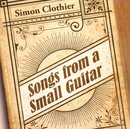 Songs From a Small Guitar