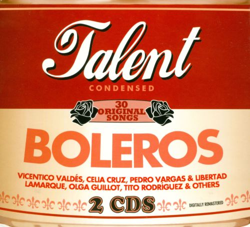 Talent Condensed: Boleros