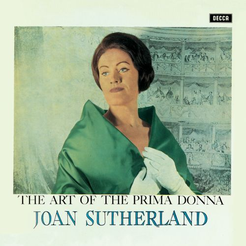 The Art of the Prima Donna: Joan Sutherland Discusses Her Life and Career with Jon Tolansky