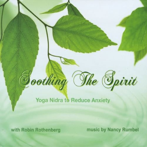 Soothing the Spirit: Yoga Nidra To Reduce Anxiety
