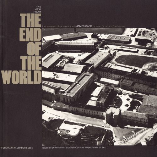 View from the End of The World: Live Interviews of Life in Prison with James Carr