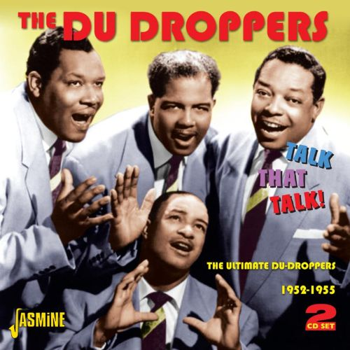 Talk That Talk!: The Ultimate Du Droppers 1952-1955