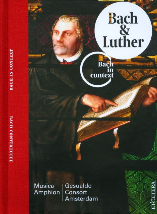 Bach in Context: Bach & Luther