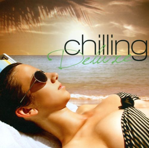 Chilling Deluxe [#2]