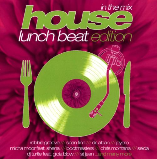 House Lunch Beat Edition: In The Mix