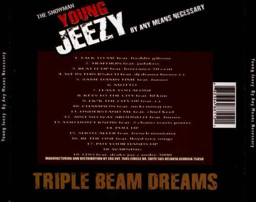By Any Means Necessary: Triple Beam Dreams