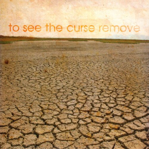 To See the Curse Remove
