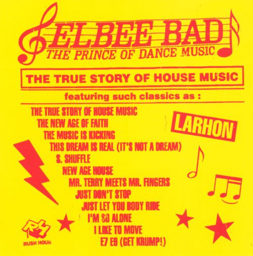 The Prince of Dance Music: The True Story of House Music