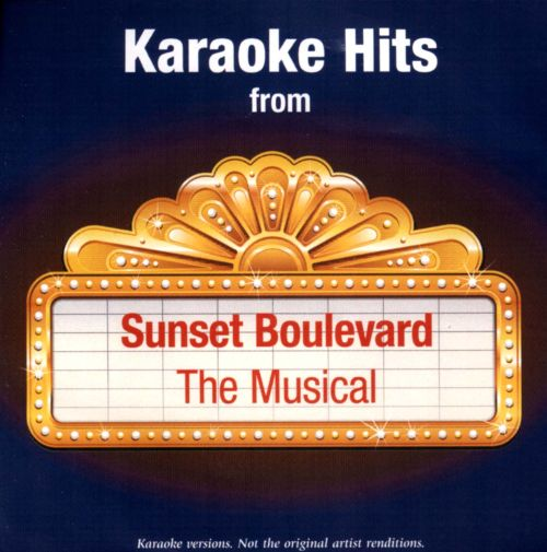 Karaoke Hits From Sunset Boulevard: the Musical