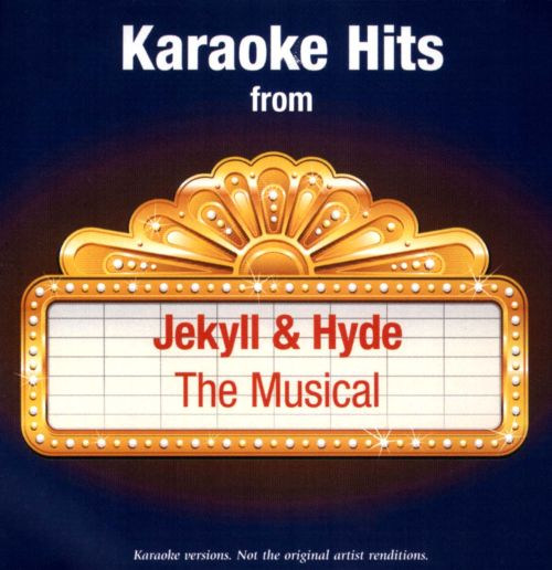 Karaoke Hits From Jekyll & Hyde: The Musical