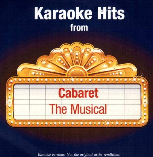 Karaoke Hits From Cabaret: The Musical