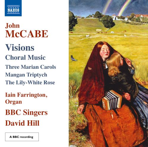 Visions: Choral Music by John McCabe