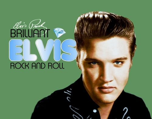 Brilliant Elvis: Rock and Roll