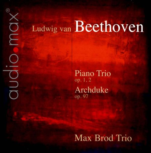 Beethoven: Piano Trios, Op. 1/2 & Archduke, Op. 97