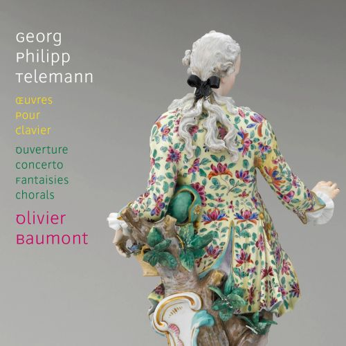 Georg Philipp Telemann: Oeuvres pour Clavier - Ouverture, Concerto, Fantaisies, Chorals