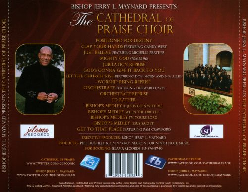 Bishop Jerry L. Maynard Presents the Cathedral of Praise Choir