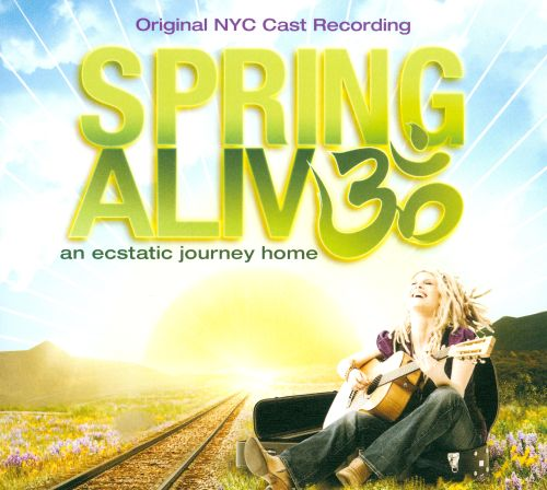 Spring Alive: An Ecstatic Journey Home