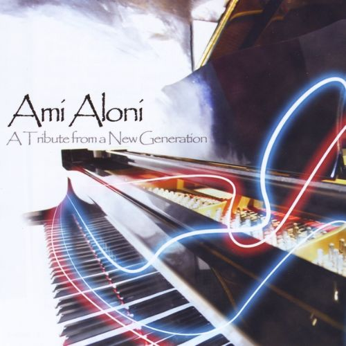 Ami Aloni: Tribute from a New Generation