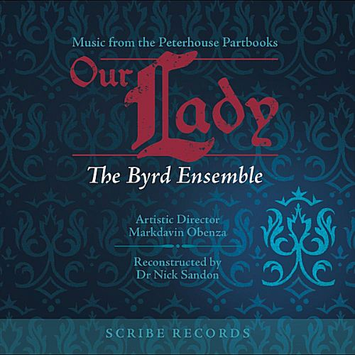 Our Lady: Music From The Peterhouse Partbooks