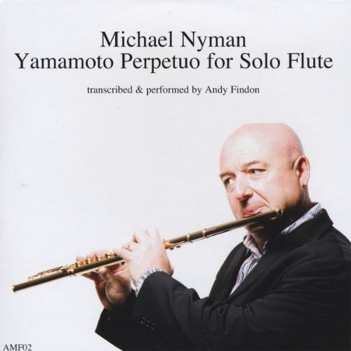 Michael Nyman: Yamamoto Perpetuo for Solo Flute
