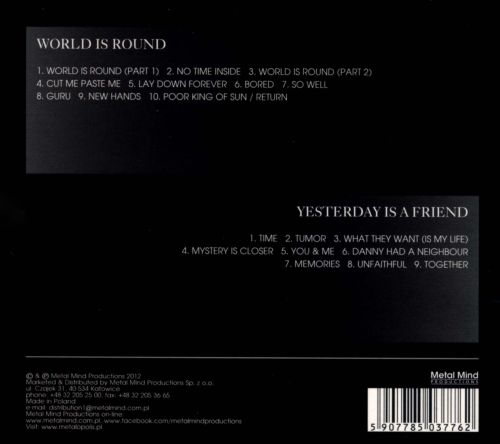 World Is Round/Yesterday Is A Friend