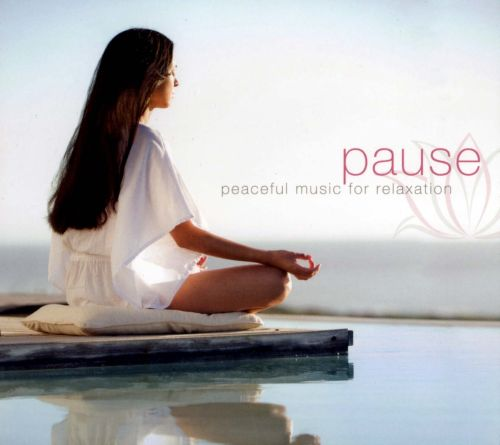 Pause: Peaceful Music For Relaxation