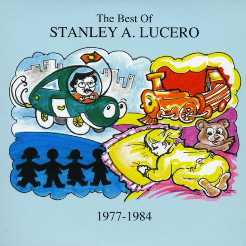 Best of Stanley A. Lucero 1977-1984