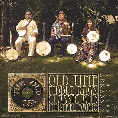 Old Time Fiddle Rags, Classic and Minstrel Banjo