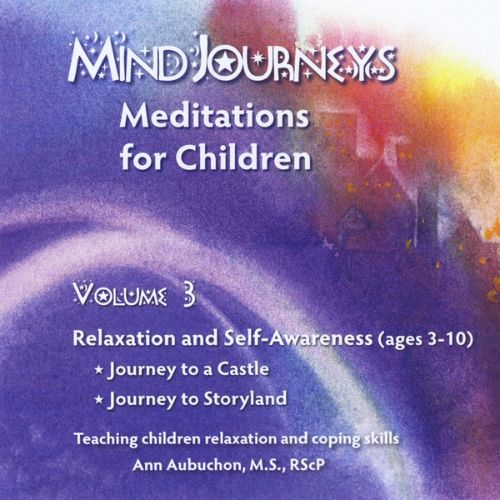 Mindjourneys: Meditations for Children, Vol. 3