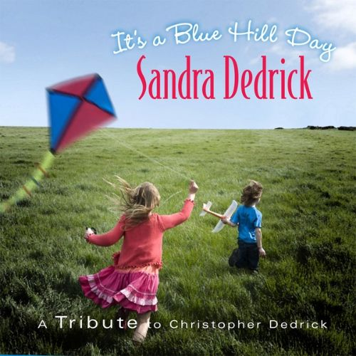 It's a Blue Hill Day: A Tribute to Christopher Dedrick