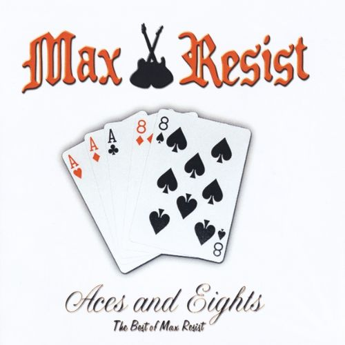 Aces & Eights: Best of Max Resist