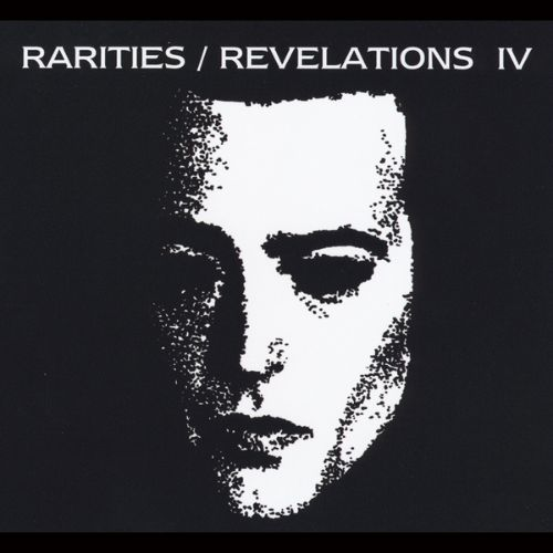 Rarities/Revelations, Vol. 4: 2001-2005