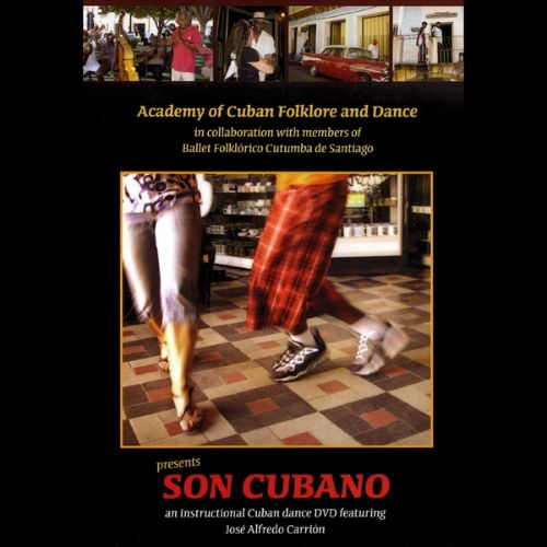 Son Cubano: Instructional Cuban Dance DVD featuring José Carrión